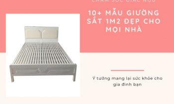 10+ Mẫu Giường Sắt 1m2 Đẹp Cho Mọi Nhà